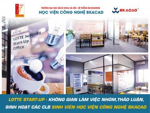 Lotte - Startup - Không gian sinh hoạt các CLB BKACAD